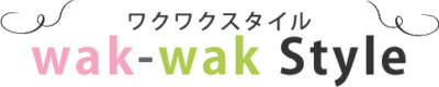 wak-wak Style ワクワクスタイル